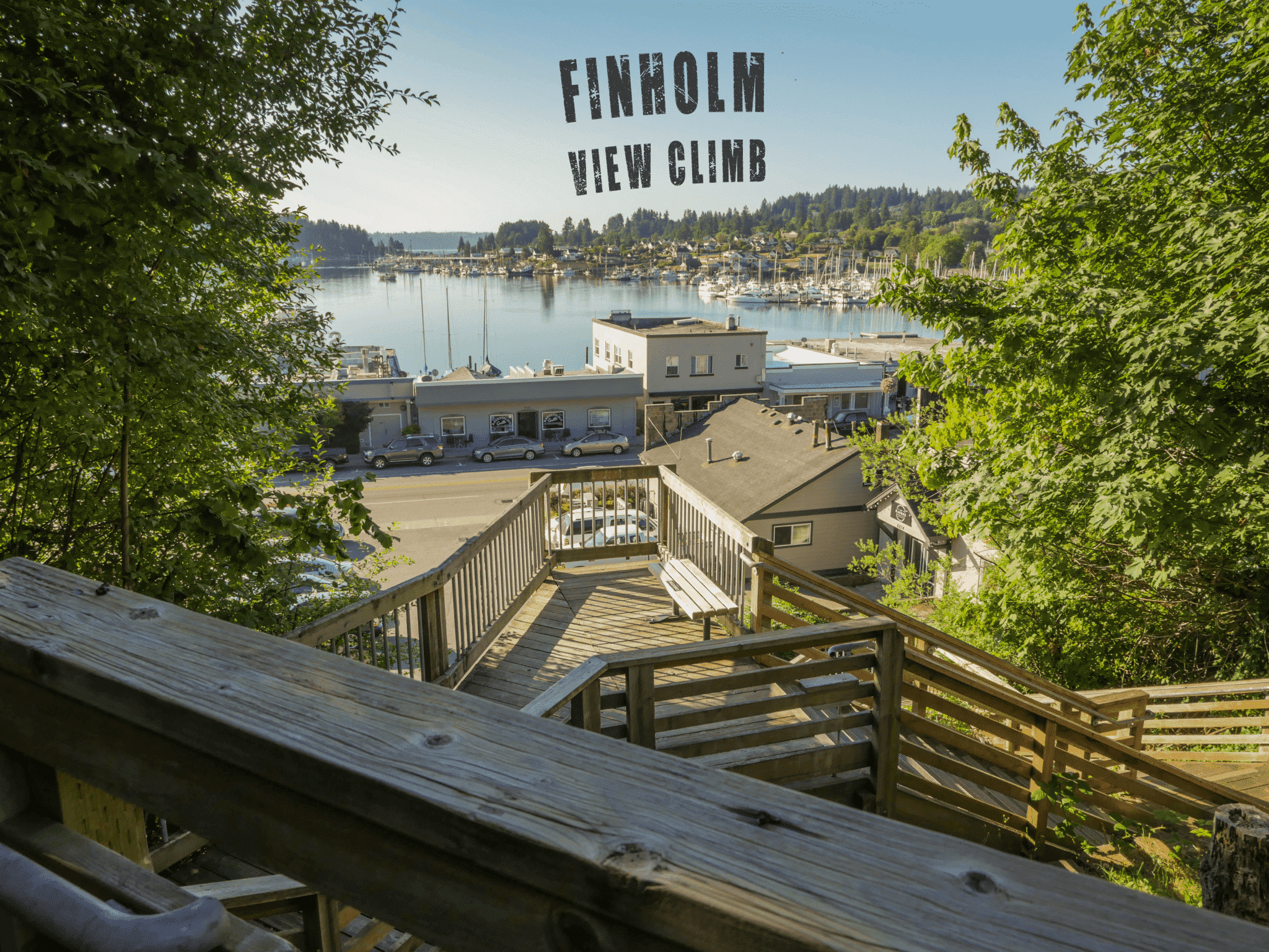 Finholm View Climb provides an excellent view of Gig Harbor
